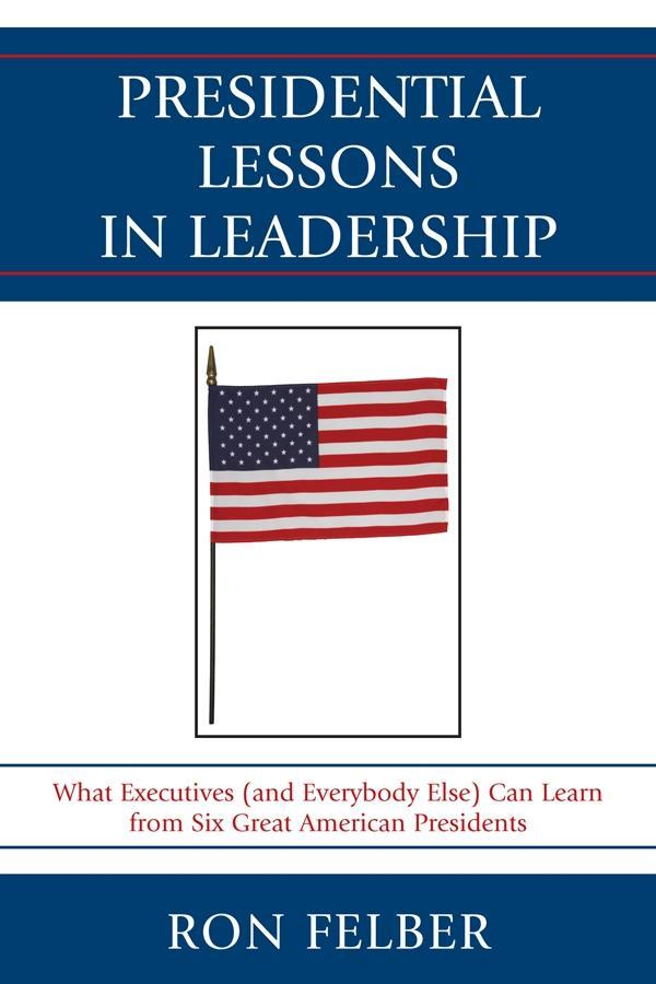 Presidential Lessons in Leadership als eBook Do...