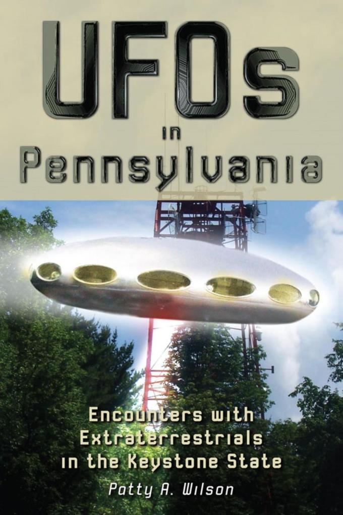UFOs in Pennsylvania als eBook Download von Pat...