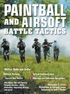 Paintball and Airsoft Battle Tactics als eBook ...