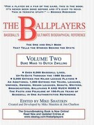 The Ballplayers: Duke Maas to Dutch Zwilling: Baseball's Ultimate Biographical Reference