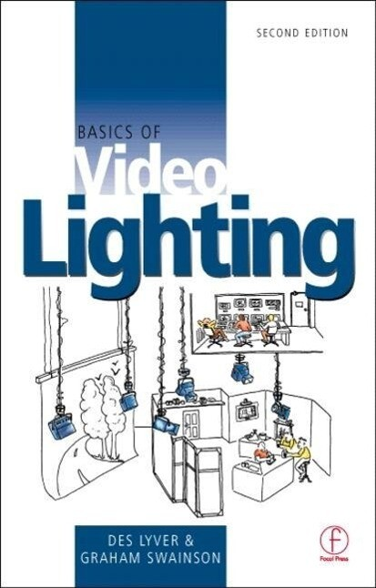 Basics of Video Lighting als Buch
