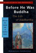 Before He Was Buddha als Taschenbuch