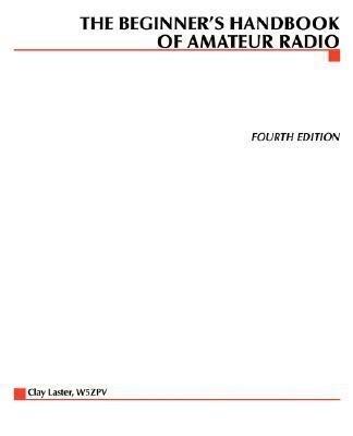The Beginner's Handbook of Amateur Radio als Taschenbuch
