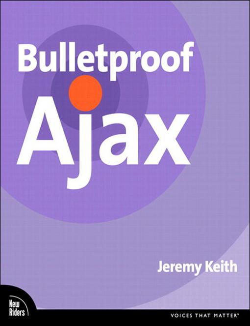 Bulletproof Ajax als eBook Download von Jeremy ...
