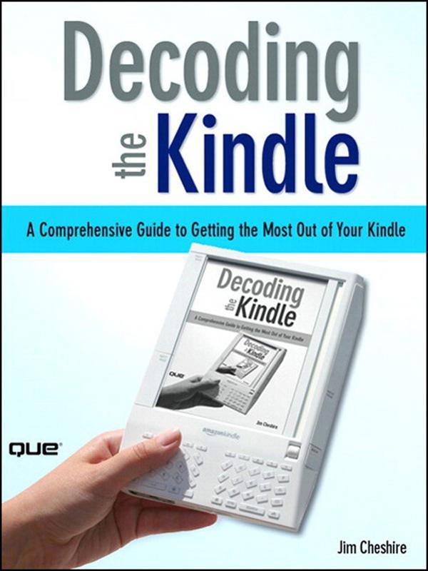 Decoding the Kindle als eBook Download von Jim ...