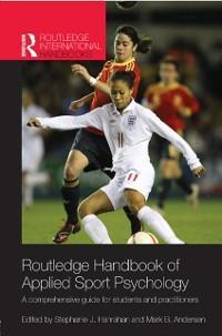 Routledge Handbook of Applied Sport Psychology ...