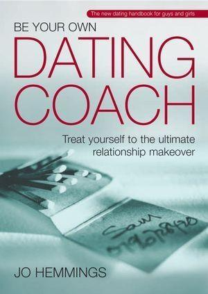 Be Your Own Dating Coach als eBook Download von...