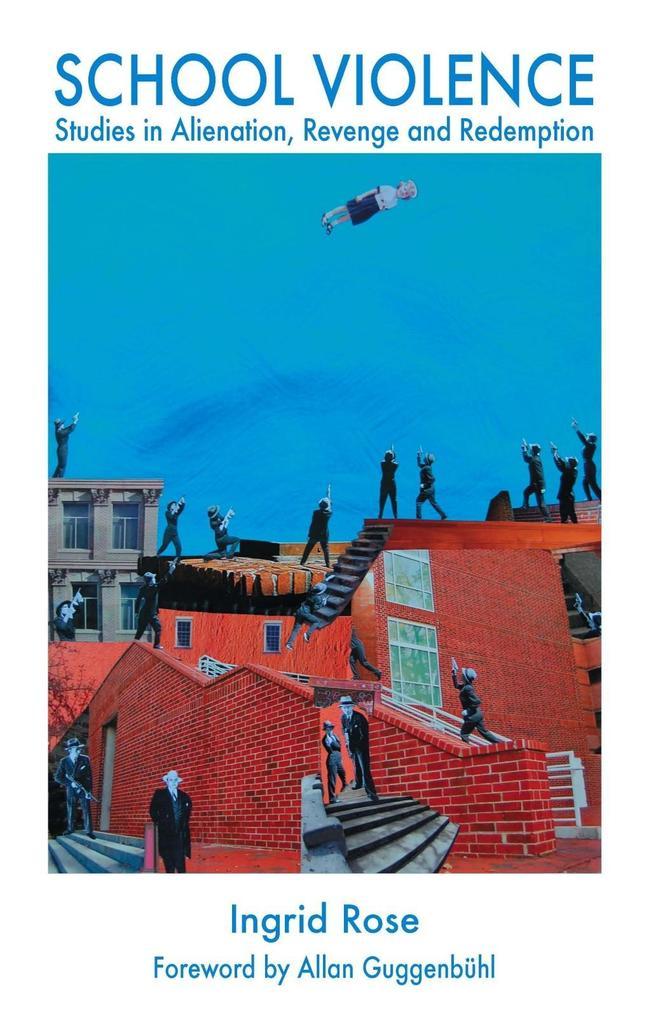 School Violence als eBook Download von Ingrid Rose