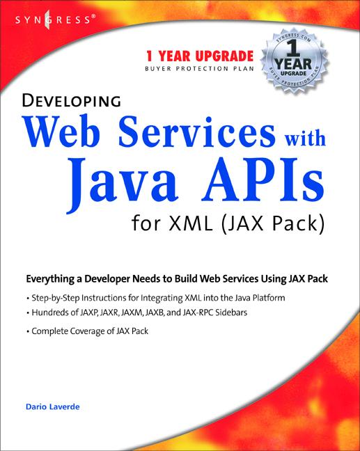 Developing Web Services with Java APIs for XML ...