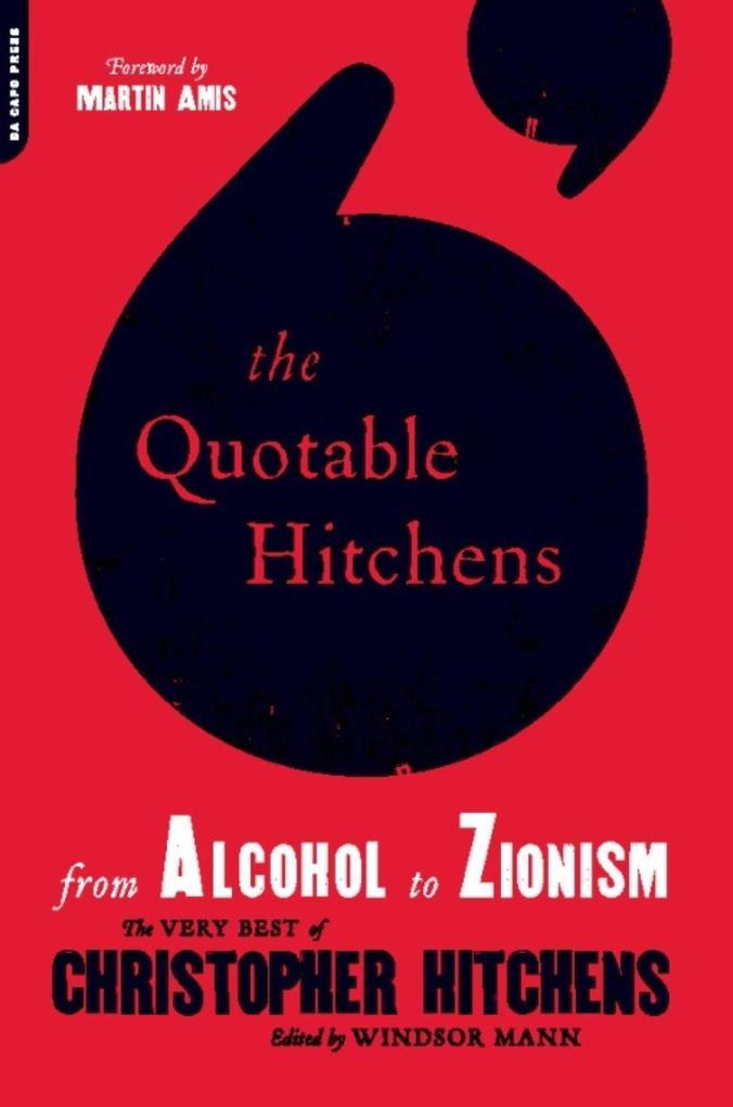 The Quotable Hitchens als eBook Download von Wi...
