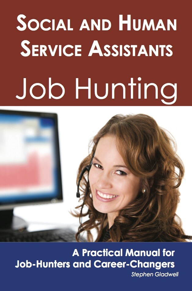 Social and Human Service Assistants: Job Huntin...