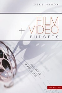 Film and Video Budgets, 5th Edition als eBook D...