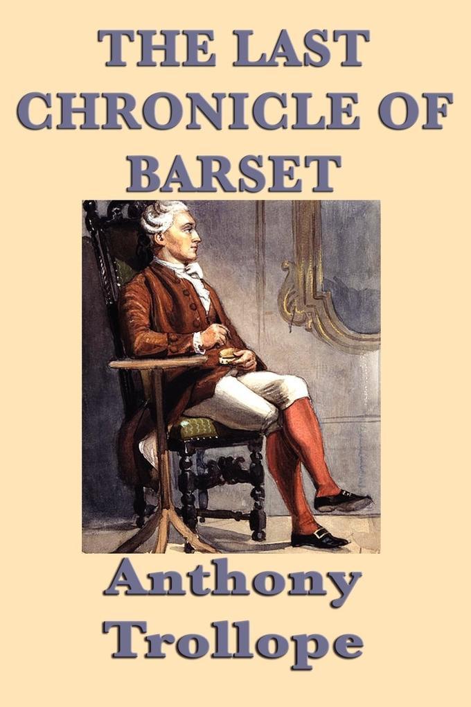 The Last Chronicle of Barset als Taschenbuch