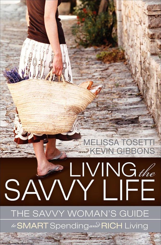 Living The Savvy Life als eBook Download von Me...