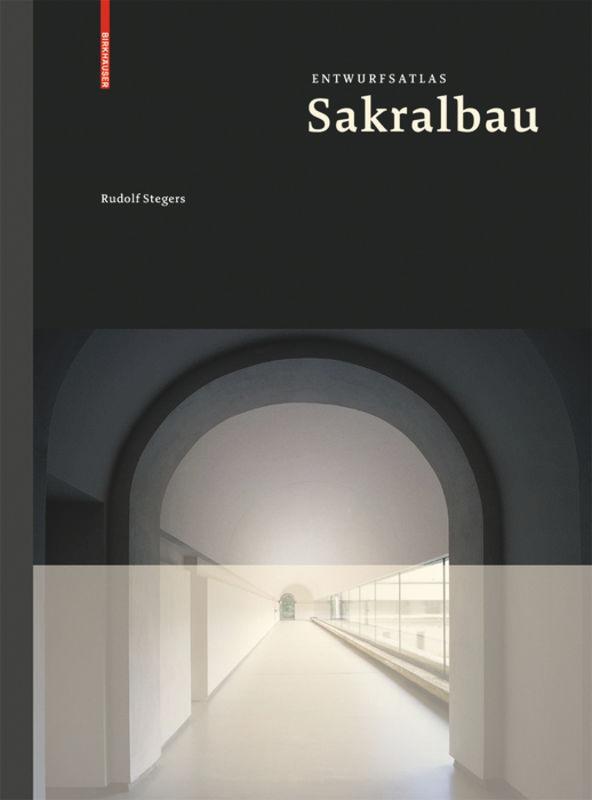 Entwurfsatlas Sakralbau als Buch von Rudolf Ste...