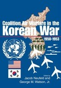 Coalition Air Warfare in the Korean War 1950-1953