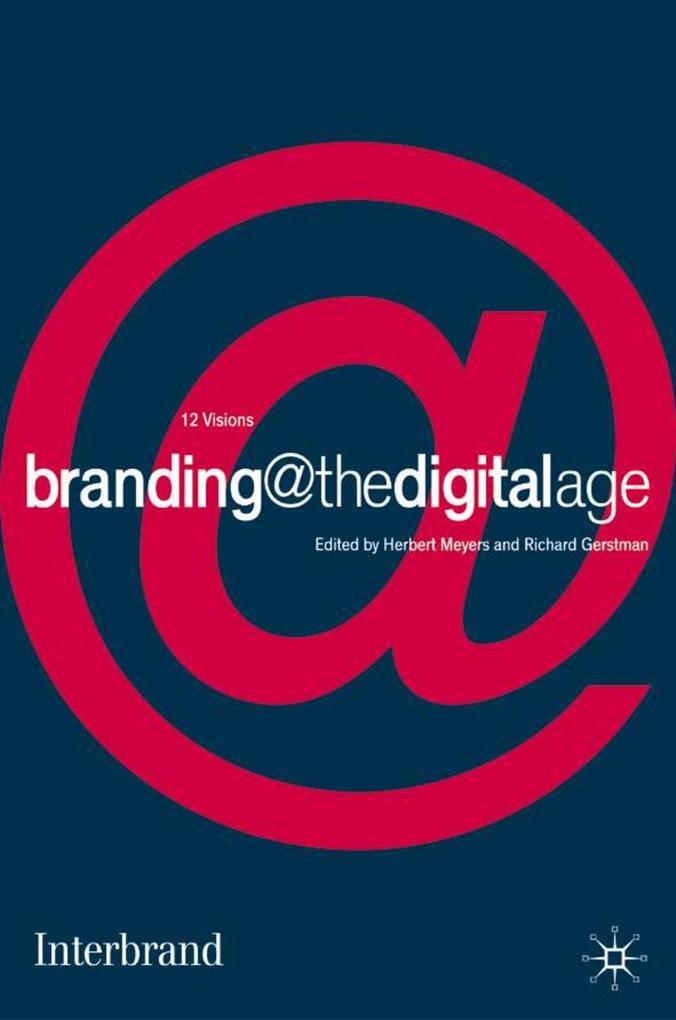 Branding @ the Digital Age als Buch