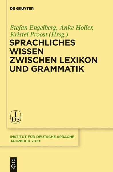 Sprachliches Wissen zwischen Lexikon und Gramma...