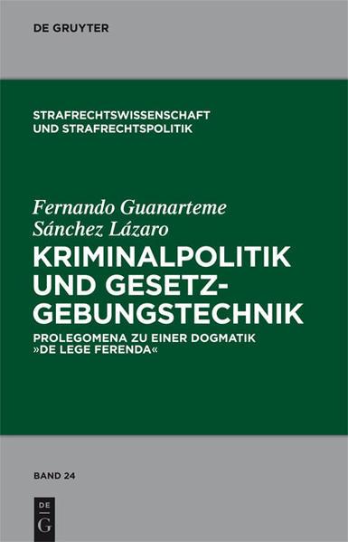Kriminalpolitik und Gesetzgebungstechnik als Bu...