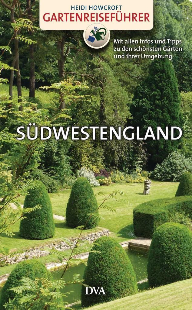 Gartenreiseführer Südwestengland als eBook Down...