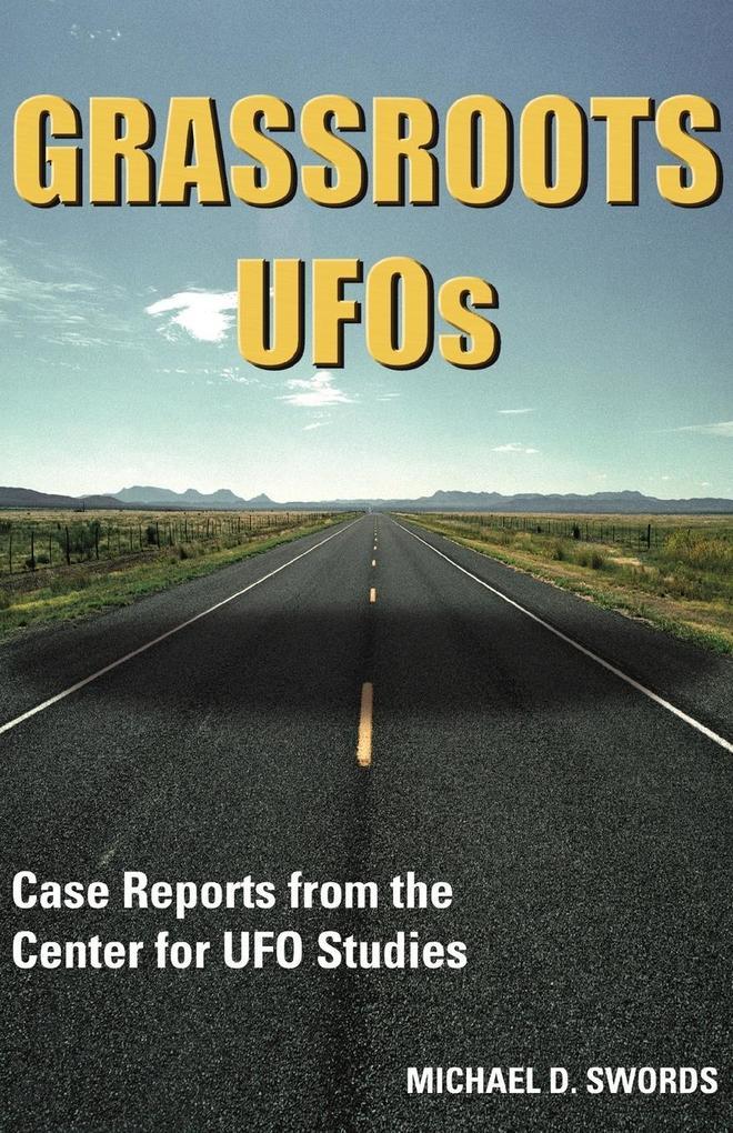 Grassroots UFOs als Taschenbuch von Michael D. ...