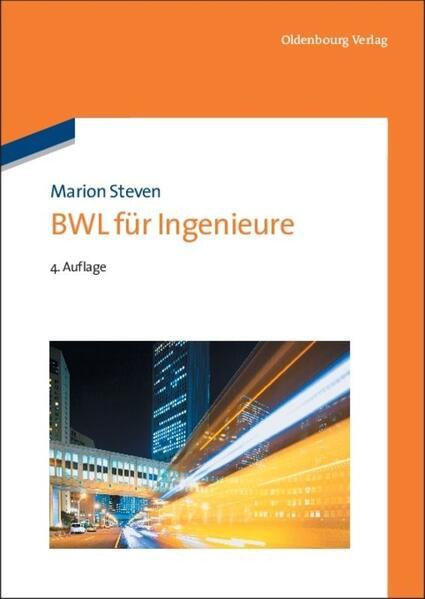 BWL für Ingenieure als Buch von Marion Steven