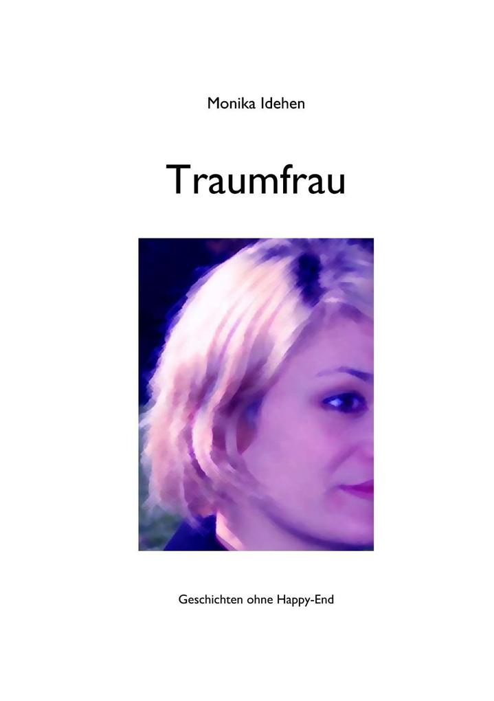 Traumfrau als eBook Download von Monika Idehen