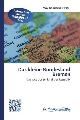 Das kleine Bundesland Bremen als Buch von