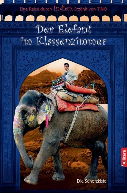 Der Elefant im Klassenzimmer als Buch von Tino
