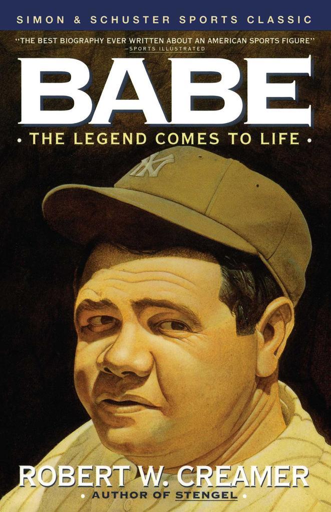 Babe: The Legend Comes to Life als Taschenbuch