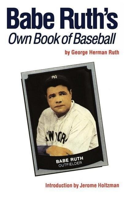Babe Ruth's Own Book of Baseball als Taschenbuch