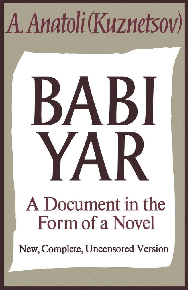 Babi Yar: A Document in the Form of a Novel als Taschenbuch