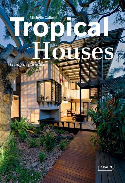 Tropical Houses als Buch von Michelle Galindo