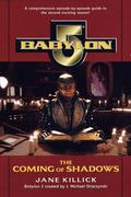 Babylon 5: The Coming of Shadows
