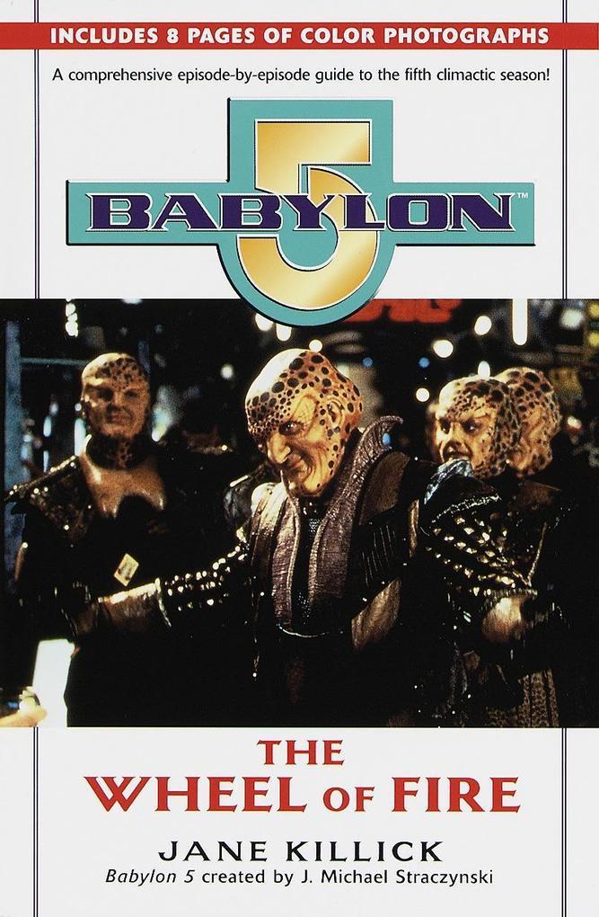 Babylon 5: Wheel of Fire als Taschenbuch