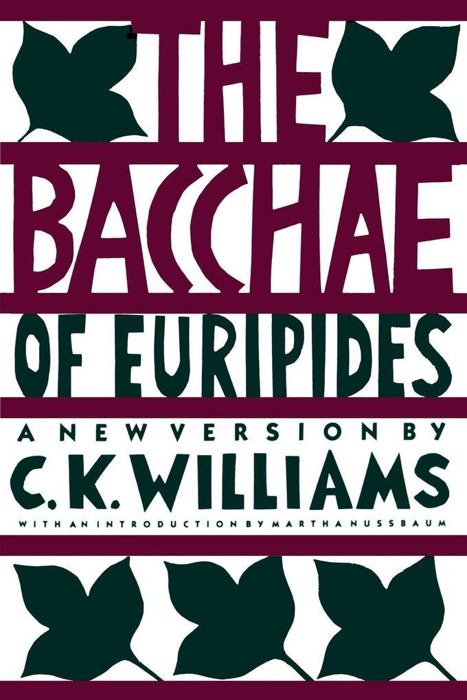 The Bacchae of Euripides als Taschenbuch