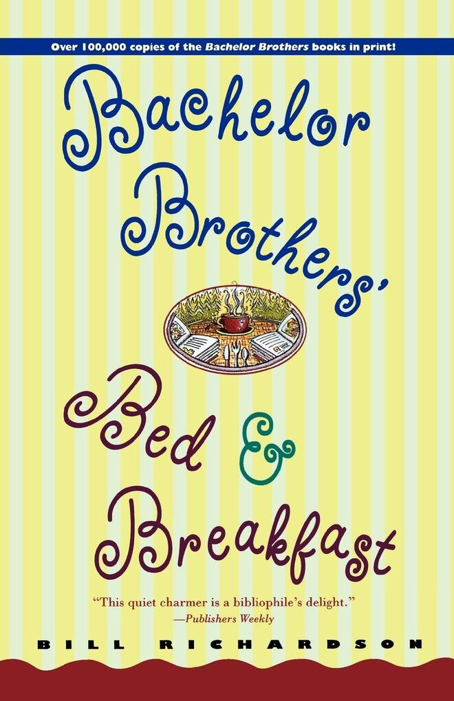 Bachelor Brother's Bed and Breakfast als Taschenbuch