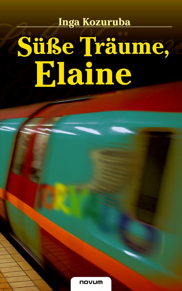 Süße Träume, Elaine als eBook Download von Inga Kozuruba - Inga Kozuruba