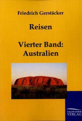 Reisen als Buch von Friedrich Gerstäcker