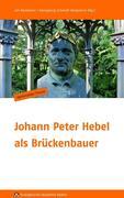 Johann Peter Hebel als Brückenbauer