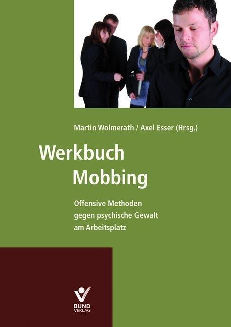 Werkbuch Mobbing als Buch von