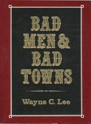 Bad Men & Bad Towns als Taschenbuch