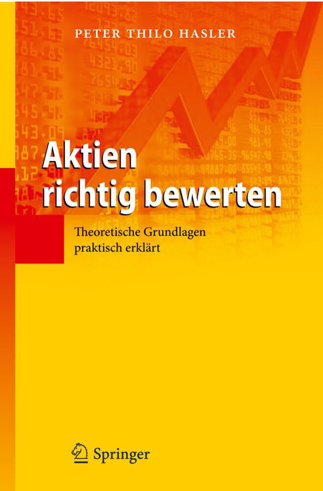 Aktien richtig bewerten als Buch von Peter Thil...