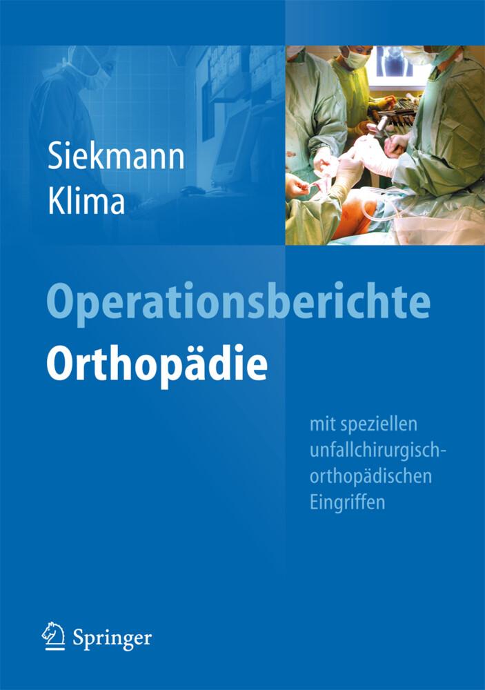 Operationsberichte Orthopädie als Buch von