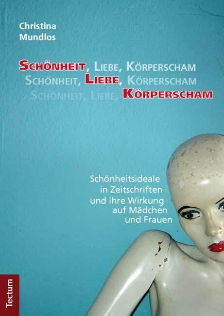 Schönheit, Liebe, Körperscham als Buch von Chri...