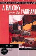 A Balcony Over the Fakihani: Three Novellas