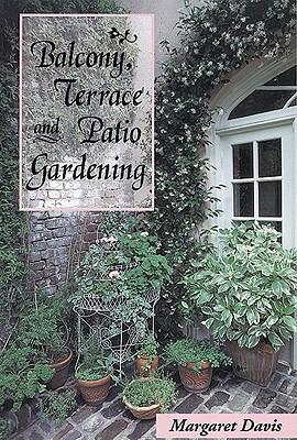 BALCONY TERRACE & PATIO GARDEN als Taschenbuch