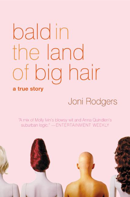 Bald in the Land of Big Hair: A True Story als Taschenbuch