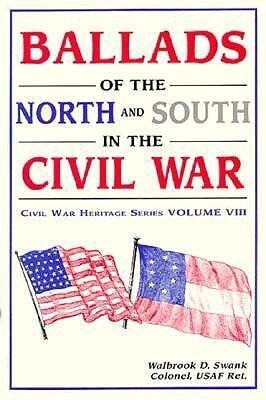 Ballads of the North and South in the Civil War als Taschenbuch