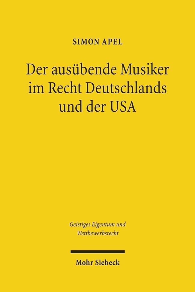 Der ausübende Musiker im Recht Deutschlands und...
